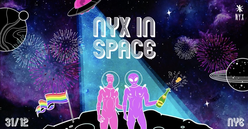 NYX in Space - New Year's Eve 2019 - Club NYX
